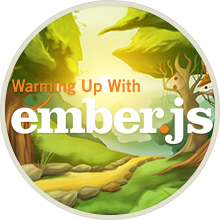 Warming Up With Ember.js badge