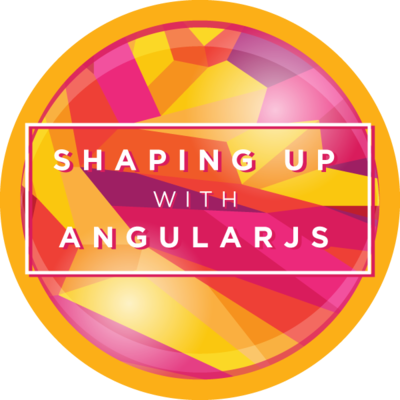 Shaping Up With AngularJS Completion Badge