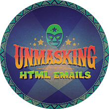 Unmasking HTML Emails badge
