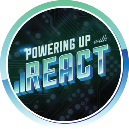 Powering Up With React Completion Badge