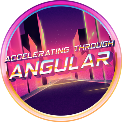 Accelerating Through Angular