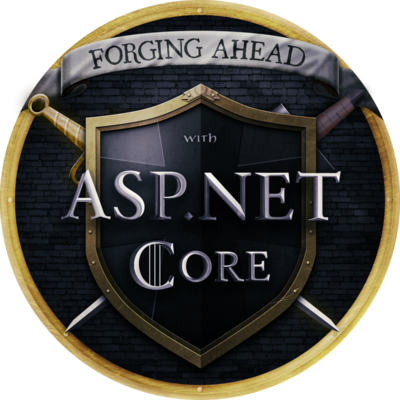 Forging Ahead With ASP.NET Core Completion Badge