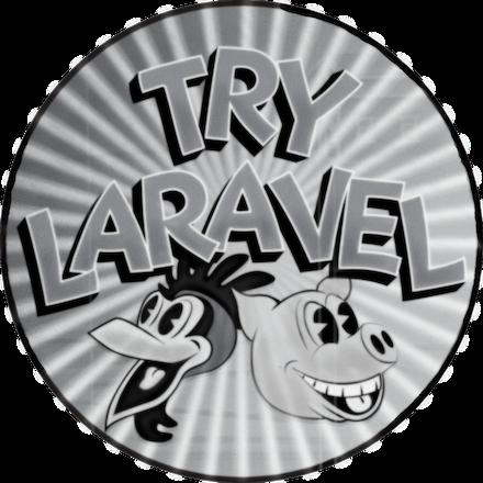 Try Laravel