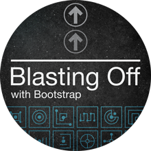 Blasting Off with Bootstrap badge